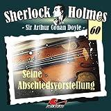 Sherlock Holmes – Fall 60 – Seine Abschiedsvorstellung