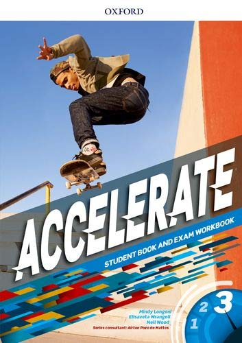 Accelerate 3 - Student´S Book and Exam Workbook