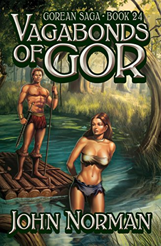 Vagabonds of Gor (Gorean Saga Book 24) by [John Norman]
