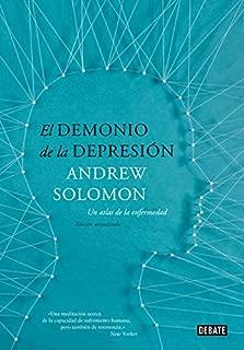 El demonio de la depresión/ The demon of depression: Un atlas de la enfermedad / An Atlas of Depression (Spanish Edition)