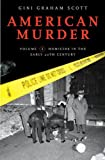 American Murder: Volume 1 Homicide in the Early 20th Century