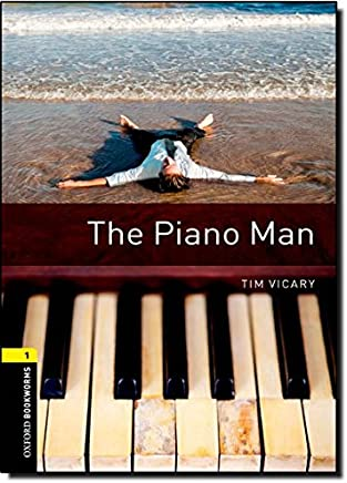 Oxford Bookworms Library: Level 1:: The Piano Man