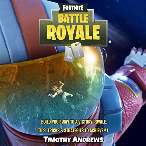 Fortnite: Build Your Way to a Victory Royale audiobook cover art