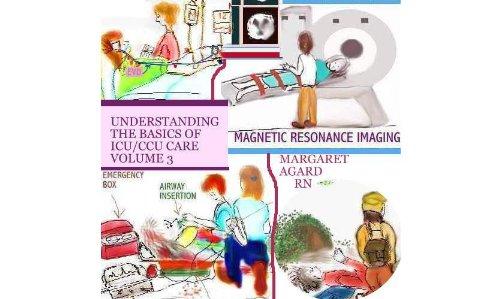 UNDERSTANDING THE BASICS OF ICU/CCU CARE VOLUME 3 (English Edition)