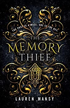 The Memory Thief by [Lauren Mansy]