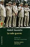 La sale guerre - La Découverte - 23/02/2012
