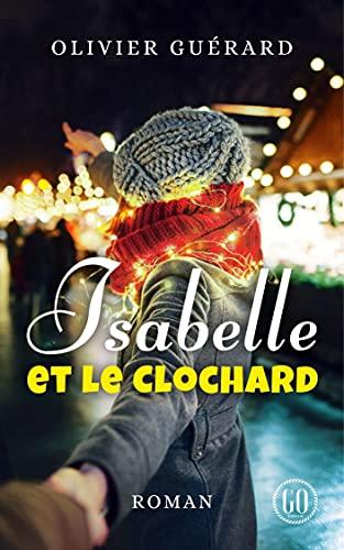 Isabelle et le Clochard par [Olivier Guerard]
