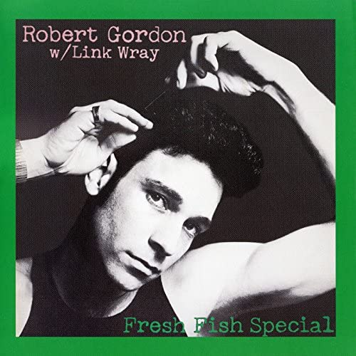 Robert Gordon feat. Link Wray