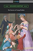 The Sorrows of Young Werther: (translated by R. D. Boylan)