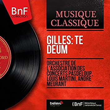 Gilles: Te Deum (Stereo Version)