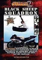 Urban Street Bike Warriors 2: Black Sheep Squadron [DVD]