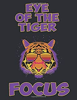 Eye of the tiger focus: For Animal Lovers, Beautiful Cover, Large Size,College Ruled, kids girl adult Anyone Have Somethin...