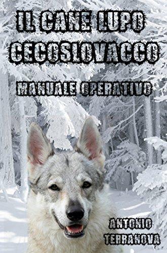 Il Cane Lupo Cecoslovacco: Manuale Operativo