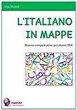 L'ITALIANO IN MAPPE: Risorse compensative per alunni DSA