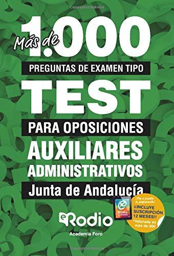 Auxiliares Administrativos.  Junta de Andalucía: Más de 1.