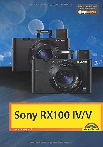 Sony RX 100 IV / V - Das Handbuch