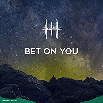 Bet on You