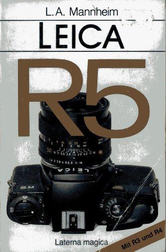 Leica R5. Mit R3 und R4