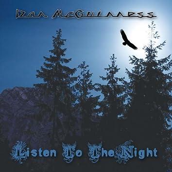 Listen To The Night