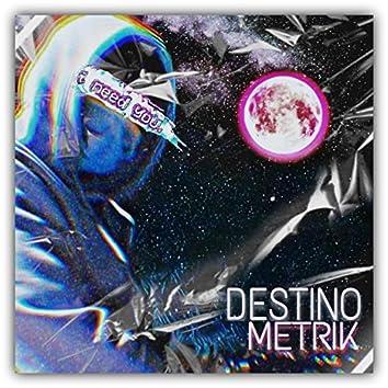 Destino (feat. Metrik)