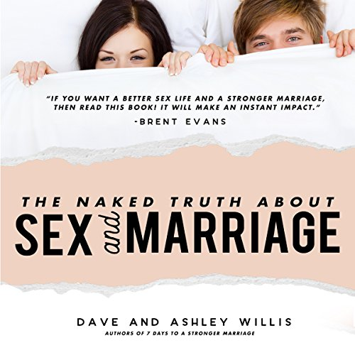 The Naked Truth About Sex and Marriage audiobook cover art