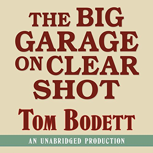 The Big Garage on Clearshot audiobook cover art