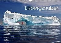 Eisbergzauber (Wandkalender 2022 DIN A3 quer): Eine Zauberlandschaft aus Eis (Monatskalender, 14 Seiten )