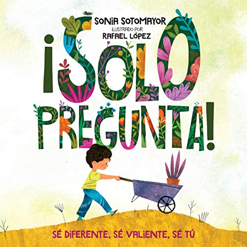 ¡Solo pregunta! [Just Ask!] audiobook cover art