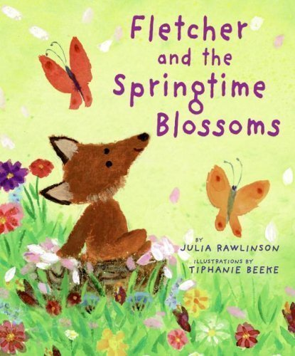 Fletcher and the Springtime Blossoms by Rawlinson, Julia [Hardcover(2009/2/10)]