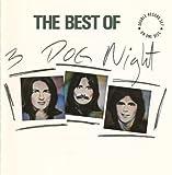 3 Dog Night- The Best Of