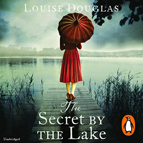The Secret by the Lake Audiobook By Louise Douglas cover art