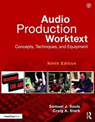 Audio Production Worktext: Concepts, Techniques, and Equipment, 9th Edition from Focal Press