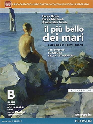 Kit libro scolastico PIU' BELLO DEI MARI B * EDIZIONE MYLAB (9788839522597) + 1 copertine trasparenti + cavalierini ed evidenziatore