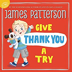 James Patterson's Children's Books-Give Thank You A Try
