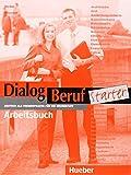 DIALOG BERUF.Start.Arbeitsb.(l.ejerc.) (Aleman Comercial) (German Edition)