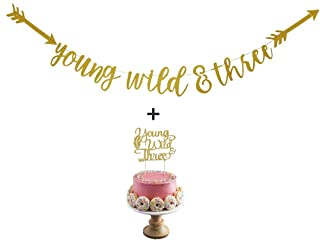 Young Wild & Three Gold Glitter Banner and Cake Toppers for Baby 3rd Birthday Party Decorations by Ucity