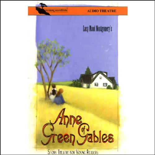 Anne of Green Gables (Dramatized) cover art