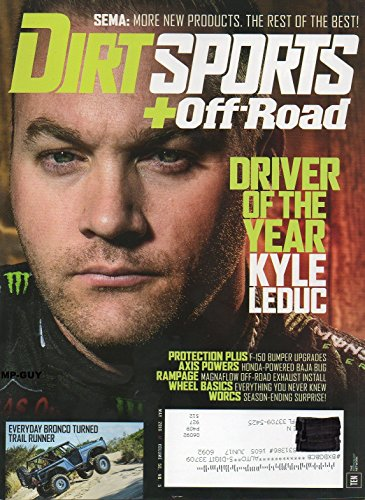 Dirt Sports + Off-Road May 2016 Magazine DRIVER OF THE YEAR: KYLE LEDUC