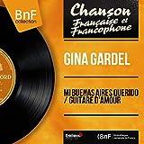 Mi Buenas Aires Querido / Guitare d'amour (feat. Arturo Ramirez et son orchestre) [Mono Version]