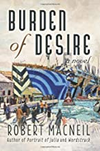 Burden of Desire Paperback – March 27, 2014