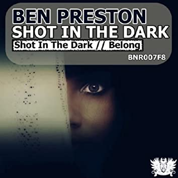 Shot In The Dark EP
