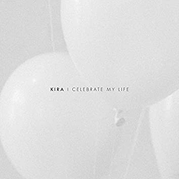 I Celebrate My Life