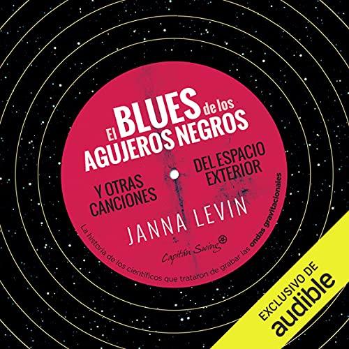 El blues de los agujeros negros y otras canciones del espacio exterior cover art