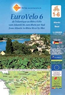 Eurovelo 6: from Atlantic to Rhine River Cycling Map (6 maps) 1:100K (English, French and German Edition)