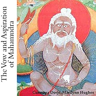 The Vow and Aspiration of Mahamudra audiobook cover art