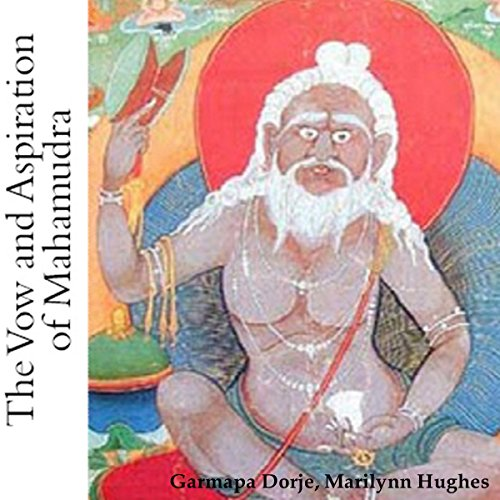 The Vow and Aspiration of Mahamudra  By  cover art