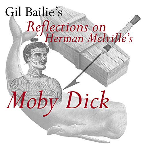 Reflections on Herman Melville's Moby Dick audiobook cover art