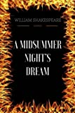 A Midsummer Night's Dream - By William Shakespeare - Illustrated - CreateSpace Independent Publishing Platform - 23/10/2017