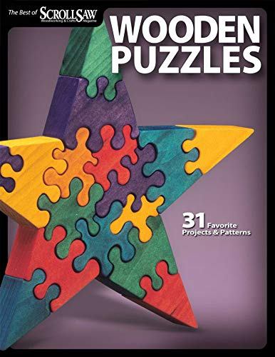 Wooden Puzzles: 31 Favorite Projects and Patterns (Fox Chapel Publishing) Includes Interlocking, Freestanding, Travel-Size, Nested Animals, 3D, Layered Marquetry, Cryptex Puzzle Vault, a T-Rex, & More