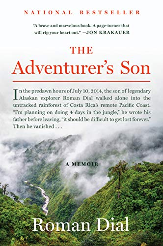 Compare Textbook Prices for The Adventurer's Son: A Memoir  ISBN 9780062876614 by Dial, Roman